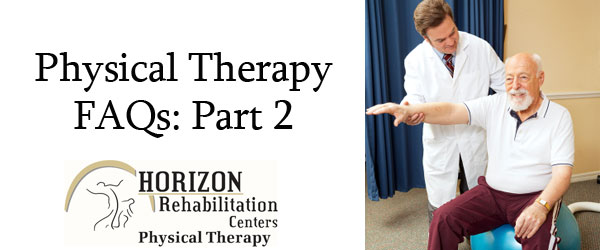 Learn even more about what to expect when you receive physical therapy at Horizon Rehab.